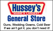 Family owned since 1923 in Windsor Maine. Groceries, sporting goods, bridal and formal gowns, clothing, hardware, gifts and more! If you can't find it at Hussey's...you don't need it!will meet your needs.